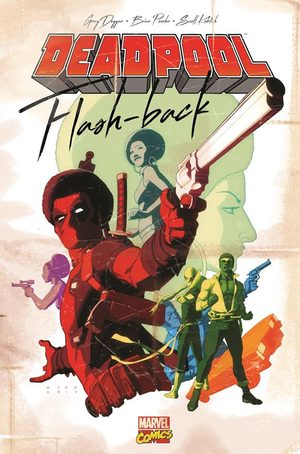 Deadpool - Flash-Back