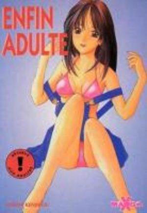 Enfin Adulte Manga