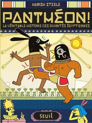 Panthéon! La véritable histoire des divinités égyptiennes