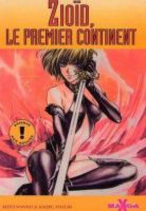Zioid, Le Premier Continent Manga