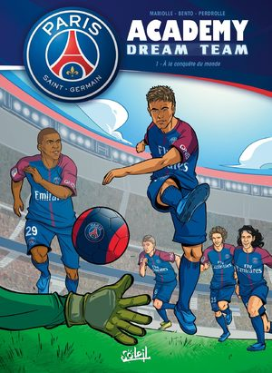Paris Saint-Germain academy dream team
