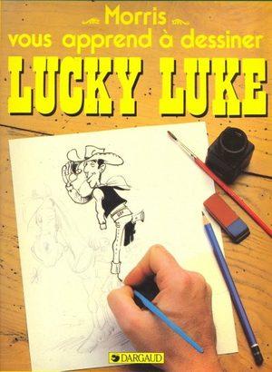 Morris vous apprend à dessiner Lucky Luke