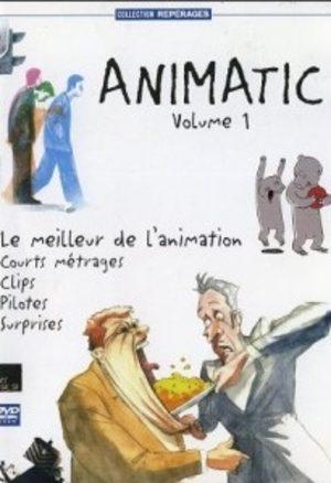 Animatic - Le meilleur de l'animation