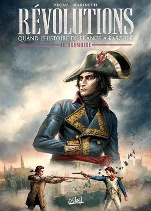 Révolutions - Quand l'Histoire de France a basculé