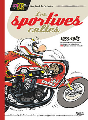 Joe Bar Team présente Les Sportives cultes (1955/1985)