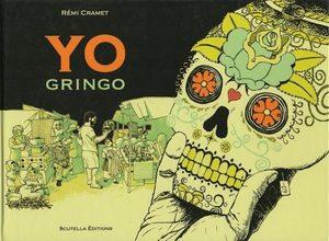 Yo Gringo