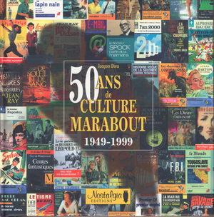 50 Ans de culture Marabout 1949-1999 Artbook