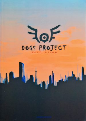 Dogs Project Revolution