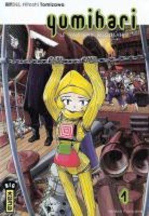 Yumihari - Le Vaisseau Rugissant Manga