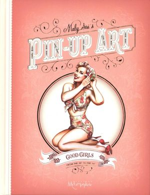 Pin-up Art - Good Girls Bad Girls Artbook