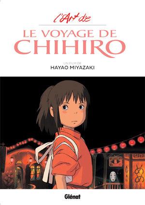 L'Art du Voyage de Chihiro - Studio Ghibli Artbook