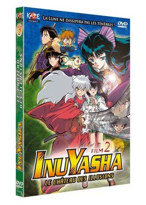 Inu Yasha - Film 2 : Le Château des Illusions Film