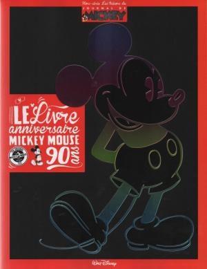 Le livre anniversaire de Mickey Mouse : 90 ans