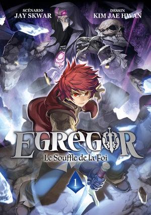 Egregor - Le souffle de la foi