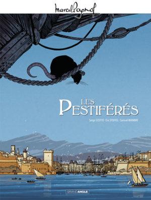 Marcel Pagnol - Les pestiférés