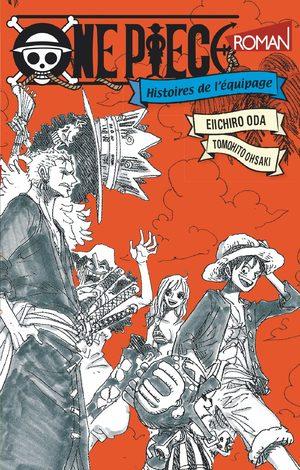 One Piece - Histoires de l'équipage Manga