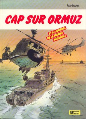 Cap sur Ormuz et le journal de la marine nationale