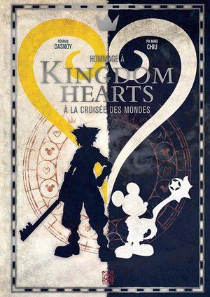Kingdom Hearts : A la Croisée des Mondes
