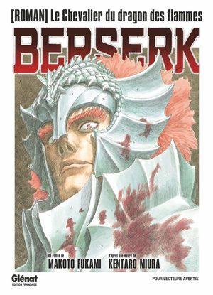Berserk - Le chevalier du dragon de feu Light novel