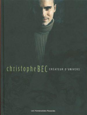 Christophe BEC Créateur d'Univers