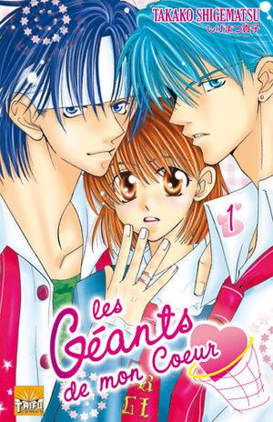 Les Géants de mon Coeur Manga