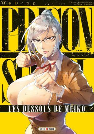 Prison school - Les dessous de Meiko Manga