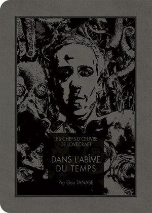 Les chefs d'oeuvre de Lovecraft - Dans l'abîme du temps Manga