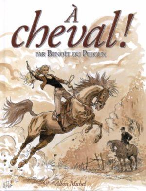 A cheval ! (Peloux)