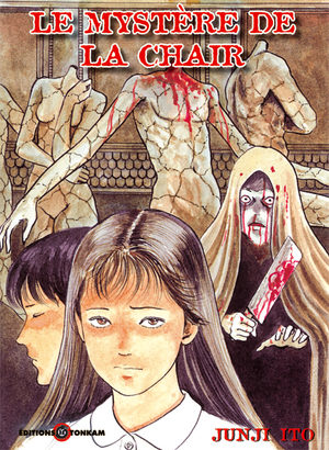 Le Mystère de la Chair [Junji Ito Collection n°2]