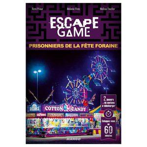Escape 4 : Prisonniers de la fête foraine