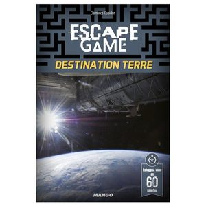 Escape 8 : Destination Terre