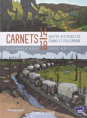 Carnets 14-18, quatre histoires de France et d'Allemagne BD
