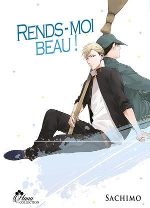 Rends-Moi Beau ! Manga