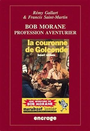 Bob Morane - Profession aventurier