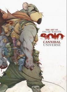 The art of Óscar Martín - Solo cannibal universe Artbook