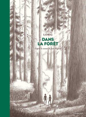 Dans la forêt (Lomig)
