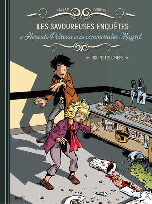 Les Savoureuses enquêtes d'Hercule Poireau et du commissaire Magret