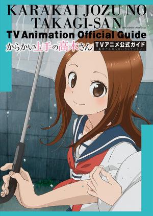 Karakai Jouzu no Takagi-san TV Animation Official Guide Manga