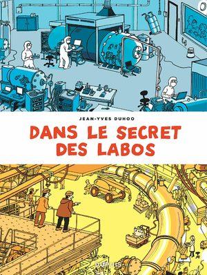 Dans le secret des labos