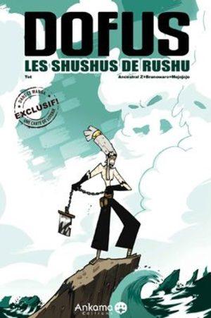 Dofus - Les Shushus de Rushu Artbook