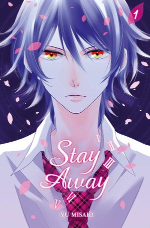 Stay away Manga