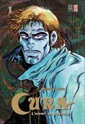 Cura - l'esprit de Dracula Manga