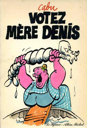 Votez mère Denis