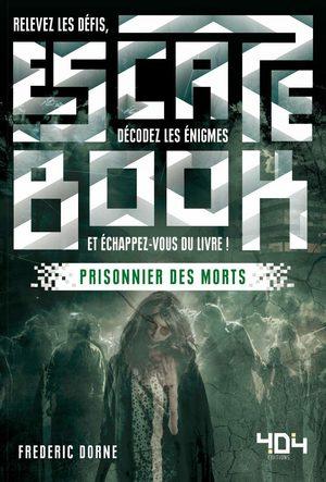 Escape Book : Prisonnier des morts