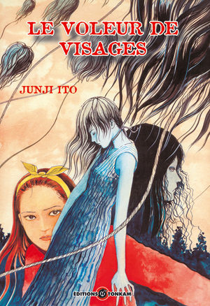 Le Voleur de Visages [Junji Ito Collection n°3] Manga