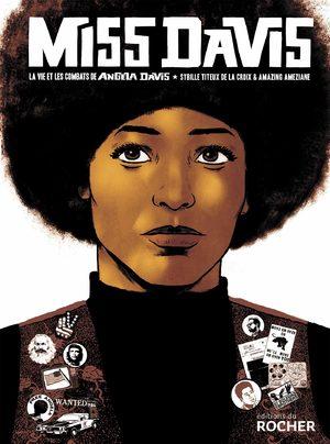 Miss Davis : La vie et les combats de Angela Davis