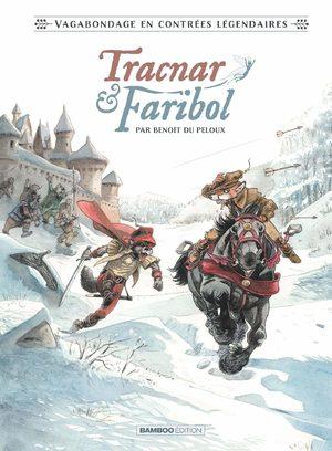 Tracnar et Faribol