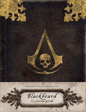 Assassin's Creed IV Black Flag : Barbe Noire : Le Journal perdu