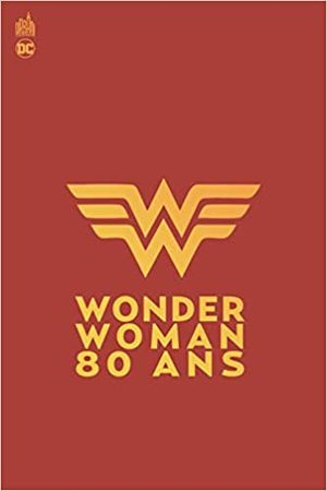 Wonder Woman 80 ans