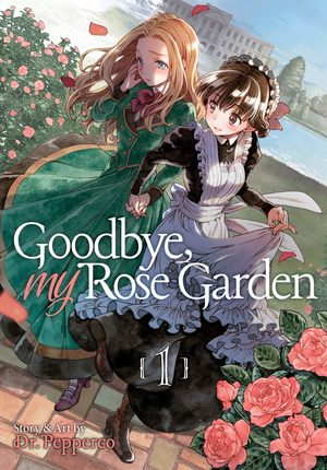 Goodbye my Rose Garden Manga